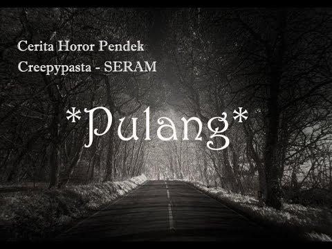 """Cerita Horor pendek indonesia creepypasta """"SERAM"""" buat penasaran"""