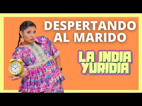 Despertando al Marido -- La india Yuridia