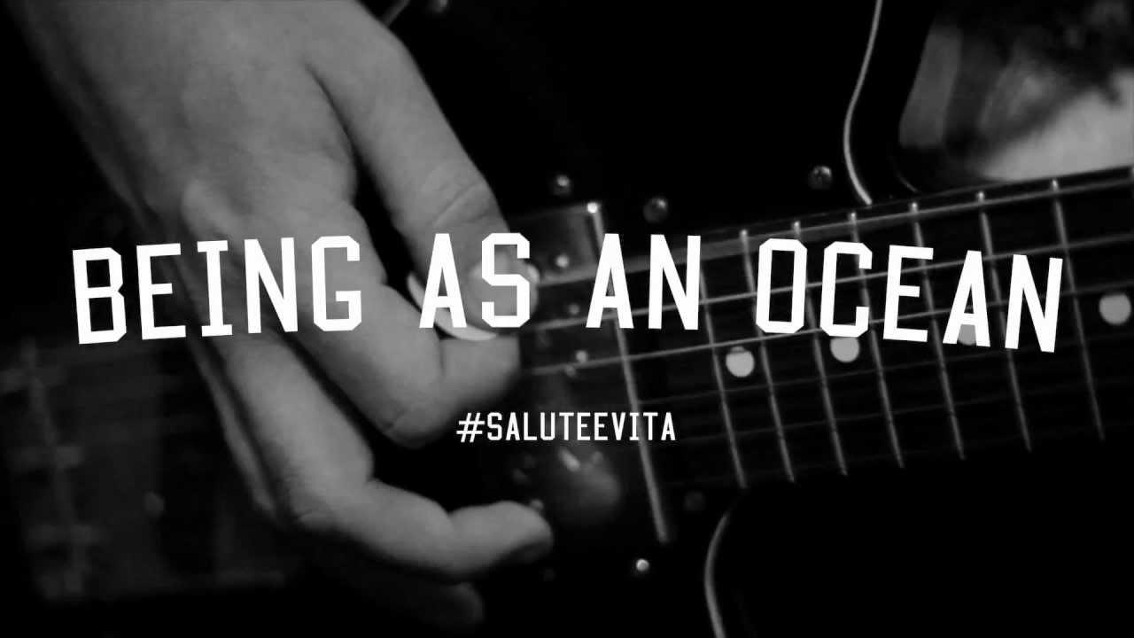 Being As An Ocean Salute E Vita Youtube