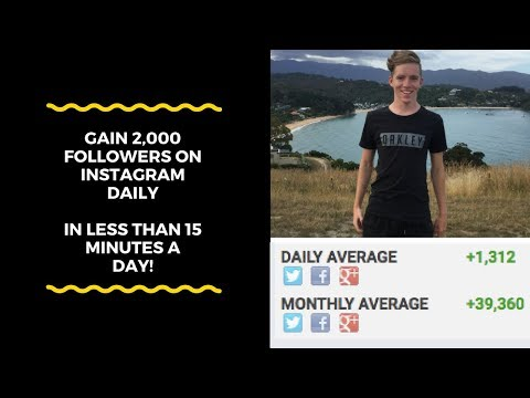 HOW TO: GAIN 2,000 INSTAGRAM FOLLOWERS DAILY?!