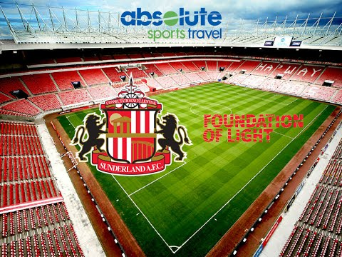Absolute Sports Travel / Sunderland A.F.C - Foundation of Light Matchday Experience