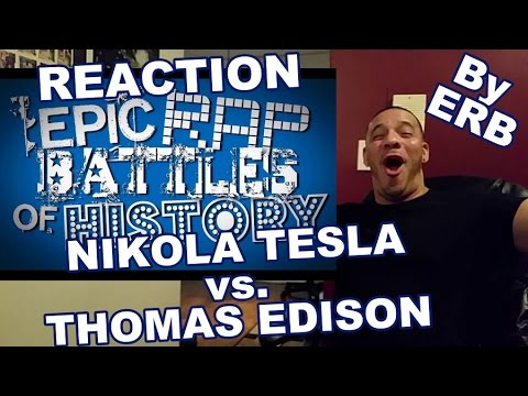 ERB Nikola Tesla vs Thomas Edison REACTION