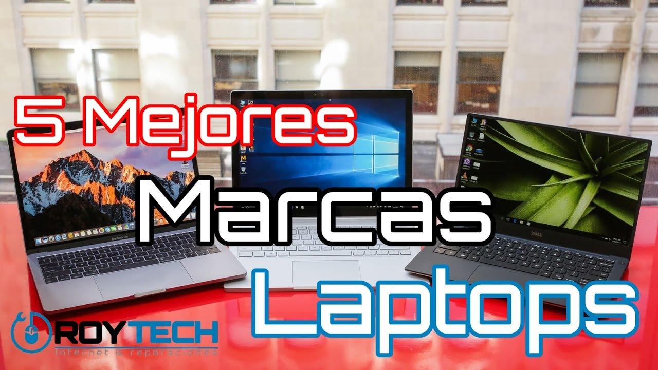 Como Comprar Laptop? y Las 5 Mejores Marcas Laptops 2017 - YouTube