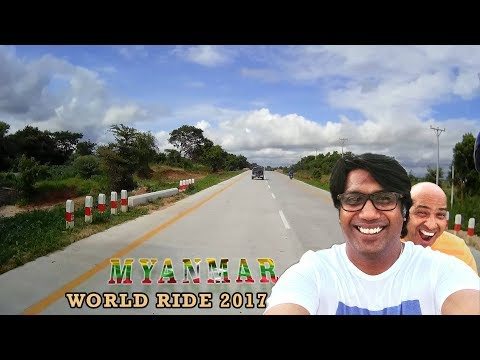 WORLD RIDE 2017 || EP 8|| MYANMAR, MANDALAY to PYINMANA