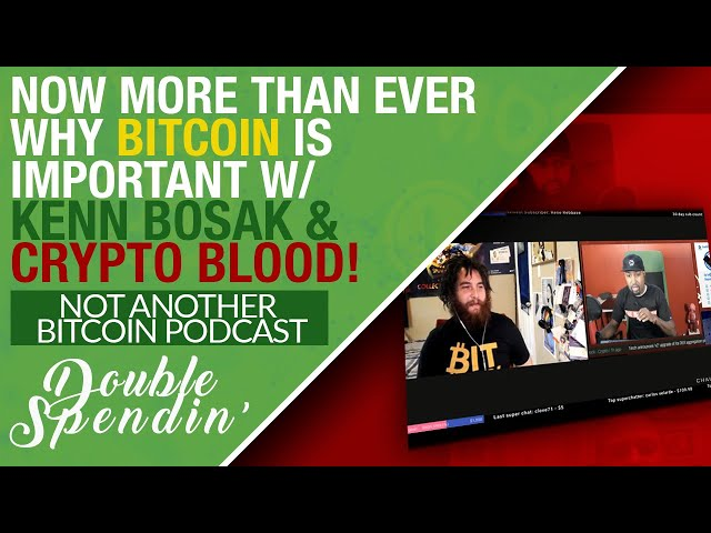 Why Now More Than Ever BITCOIN (BTC) Is Important w/ Kenn Bosak on #NotAnotherBitcoinPodcast!