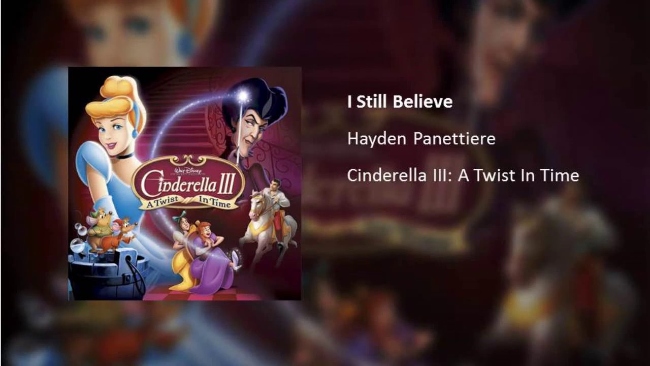 """Download I Still Believe (From """"Cinderella III: A Twist In Time"""")"""