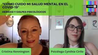 """""""Como cuido mi salud mental en el COVID-19"""" con Cynthia Cirilo y Cristina Kennington"""