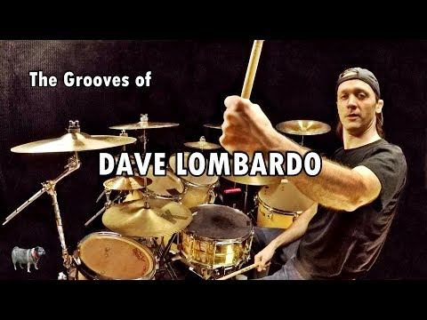 The Grooves of Dave Lombardo