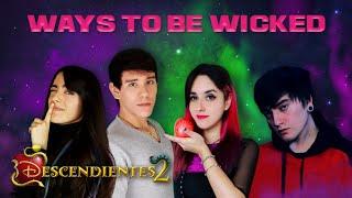 Descendientes 2 - Ways to Be Wicked (En español) Hitomi Flor Miree Bastián Cortés David Delgado