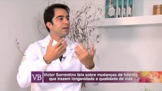 Você Bonita - Papo Saudável: Dr. Victor Sorrentino (Parte 2 - 21/04/15)