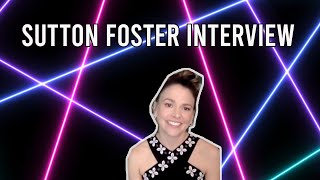 Sutton Foster Wants 'Younger' To Remembered as a Show for Women Championing Women