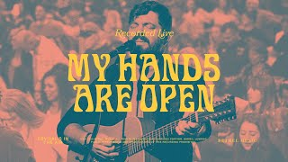 My Hands Are Open - Bethel Music feat. Josh Baldwin