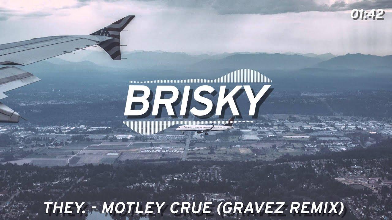 Download THEY. - Motley Crue (Gravez Remix)