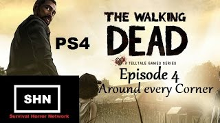 The Walking Dead PS4 Season 1 Episode 4:Around Every Corner   let