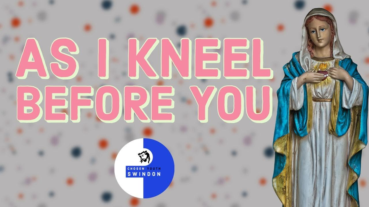 As I Kneel Before You | Chosen Youth | Lockdown Music Videos