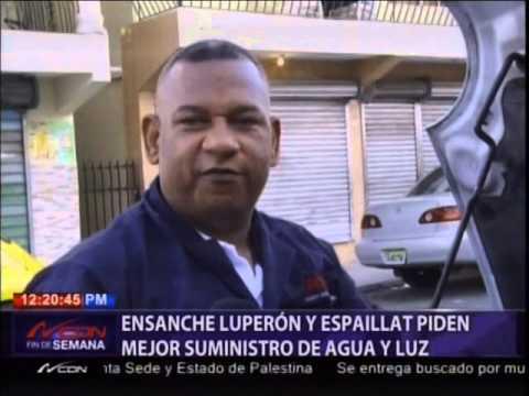 Ensanche Luperón y Espaillat piden mejor suministro de agua y luz