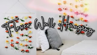Diy Flower Wall Hanging   Easy And Cheap Room Decor