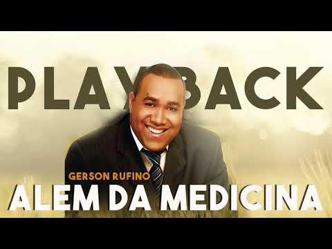 PLAY BACK -  ALÉM DA MEDICINA - GERSON RUFINO