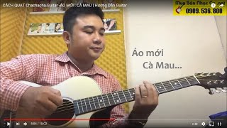 Áo Mới Cà Mau - Guitar Điệu Cha Cha Cha - Nữ Am (Capo 5)