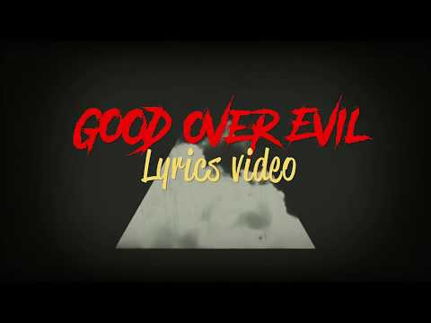 Good Over Evil - Weasel ( Radio & Weasel )*** ( Lyrics Video ) 2018