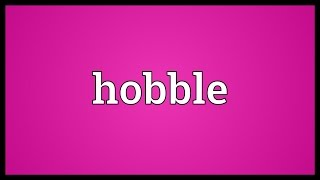 Hobble Meaning