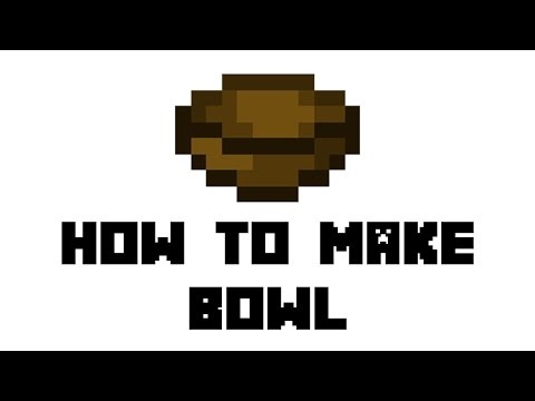 Minecraft Survival: How To Make Bowl