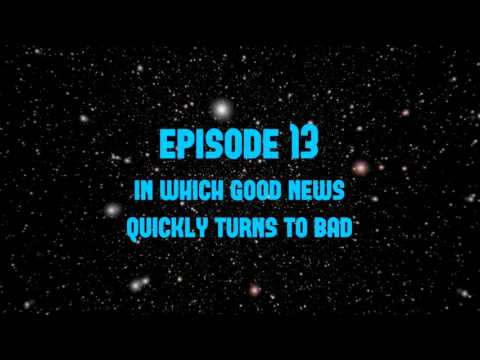 Relativity 13 (In Which Good News Quickly Turns to Bad)