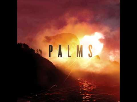 Palms - Future Warrior (Radio Rip)