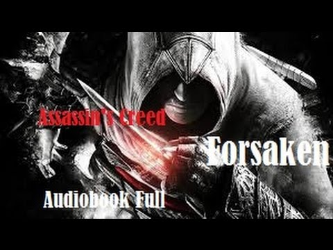 Assassin's Creed Audiobook Full: Forsaken