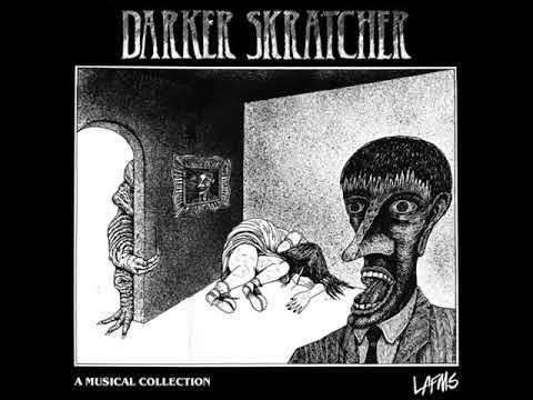 Darker Skratcher Full Compilation (1980)