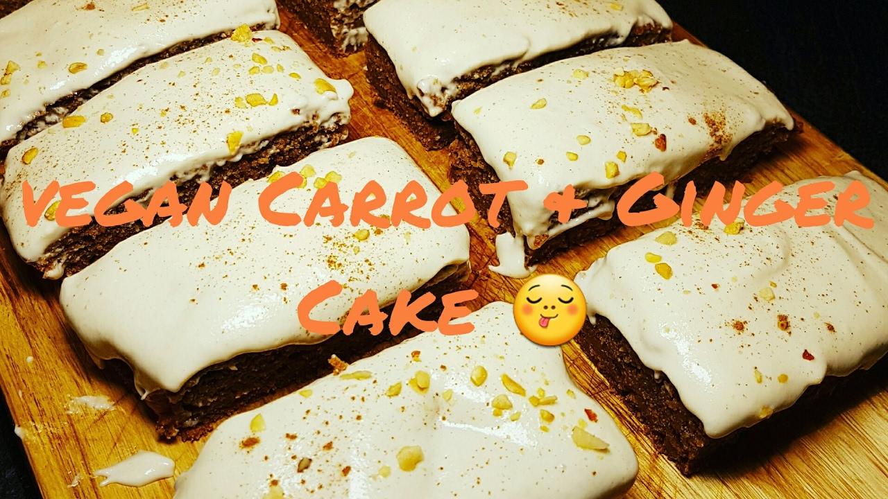 Vegan carrot ginger cake recipe