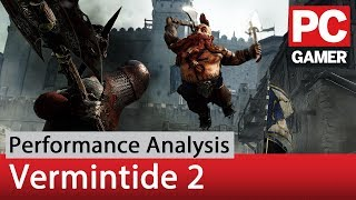 Vermintide 2 performance analysis