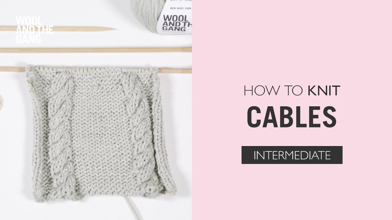How To Knit Cables Youtube
