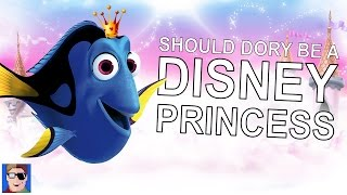 Should Dory Be A Disney Princess?