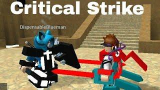 Battling With Dispensableblueman(Zach) - Critical Strike(Roblox)