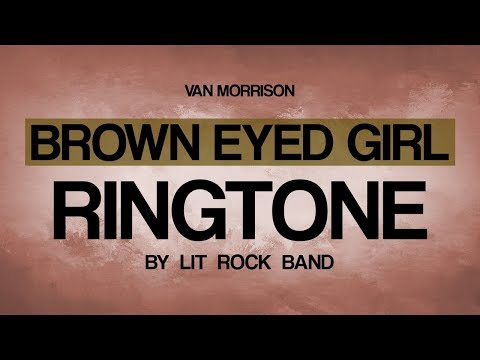 Brown Eyed Girl by Van Morrison Ringtone and Alert