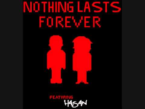 Nothing Lasts Forever (Official Audio) Feat Hasan Jai
