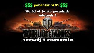 World of Tanks poradnik odc 2 - Rozwój i ekonomia