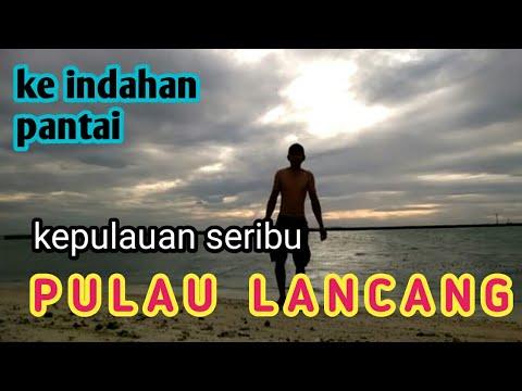 kepulauan seribu - pulau lancang - YouTube