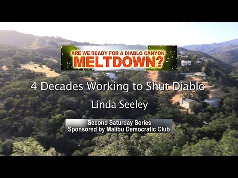 4 Decades Working to Shut Diablo - Linda Seeley