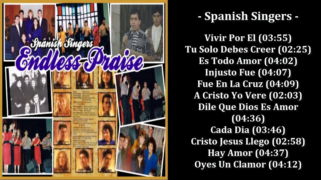 Spanish Singers - Endless Praise (Aprox 1984-1985)
