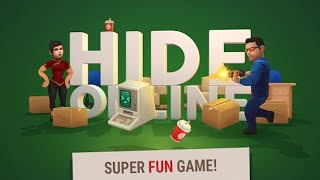Game play : HIDE ONLINE