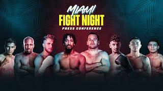 FINAL PRESS CONFERENCE   Miami Fight Night