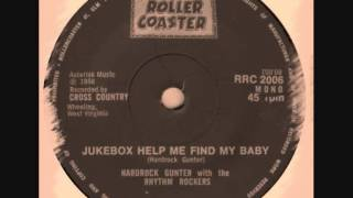 Hardrock Gunter & The Rhythm Rock - Jukebox Help Me Find My Baby