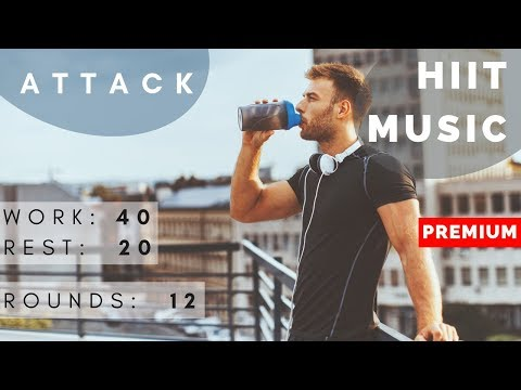 HIIT MUSIC Attack | HIIT 40/20 | 12 rounds