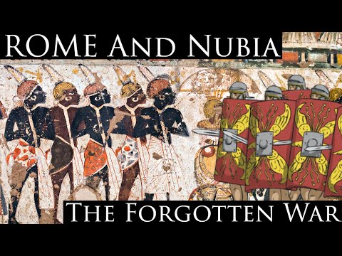 Rome and Nubia: The Forgotten War