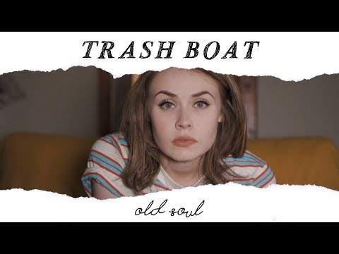 Trash Boat - Old Soul (Official Music Video)