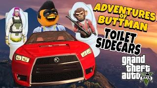 Adventures of Buttman #13: Toilet Sidecars! (Annoying Orange GTA V)