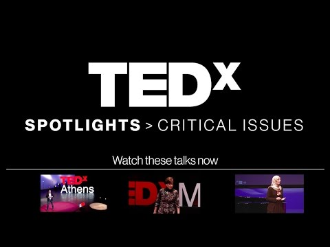 TEDxSpotlights Critical Issues