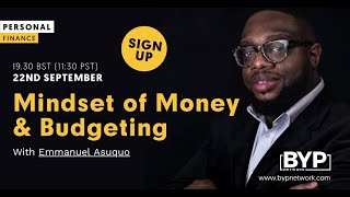 Mindset of Money & Budgeting with Emmanuel Asuquo